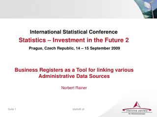International Statistical Conference Statistics – Investment in the Future 2