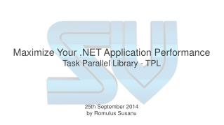 Maximize Your .NET Application Performance Task Parallel Library - TPL