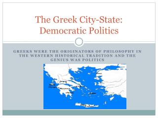 The Greek City-State: Democratic Politics