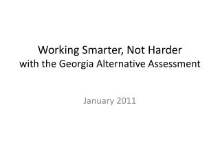 Working Smarter, Not Harder with the Georgia Alternative Assessment