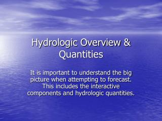 Hydrologic Overview & Quantities