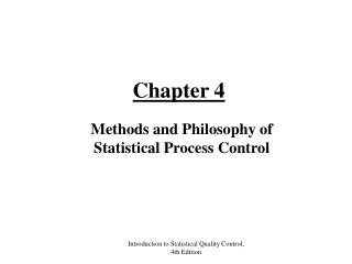 Methods and Philosophy of Statistical Process Control