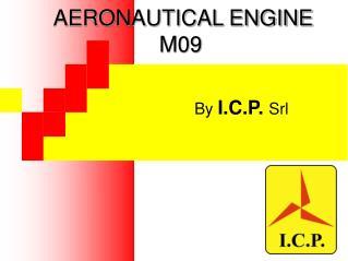 AERONAUTICAL ENGINE M09