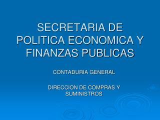 SECRETARIA DE POLITICA ECONOMICA Y FINANZAS PUBLICAS