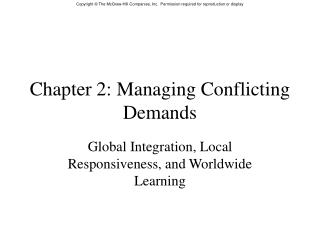 Chapter 2: Managing Conflicting Demands