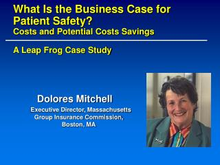 Dolores Mitchell Executive Director, Massachusetts Group Insurance Commission, Boston, MA