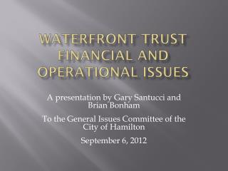 Waterfront Trust Financial and Operational Issues