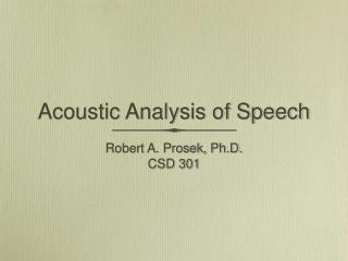 Acoustic Analysis of Speech