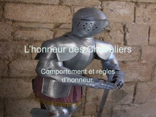 L'honneur des Chevaliers