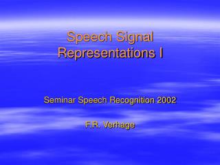 Speech Signal Representations I
