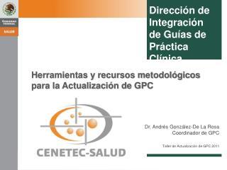Herramientas y recursos metodológicos para la Actualización de GPC