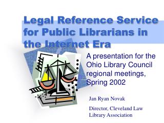 Legal Reference Service for Public Librarians in the Internet Era