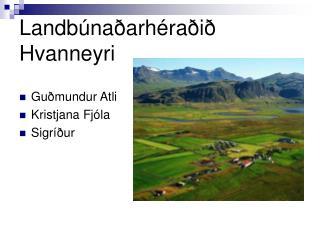 Landbúnaðarhéraðið Hvanneyri