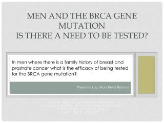 Men and the BRCA gene mutation Is there a need to be tested?