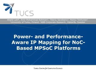 Power- and Performance-Aware IP Mapping for NoC-Based MPSoC Platforms