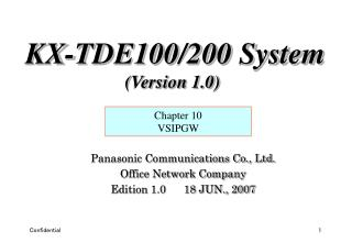 Panasonic Communications Co., Ltd. Office Network Company Edition 1.0      18 JUN., 2007