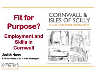 Fit for Purpose? Employment and Skills in Cornwall
