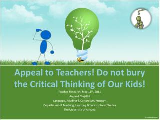 Appeal to Teachers! Do not bury the Critical Thinking of Our Kids!