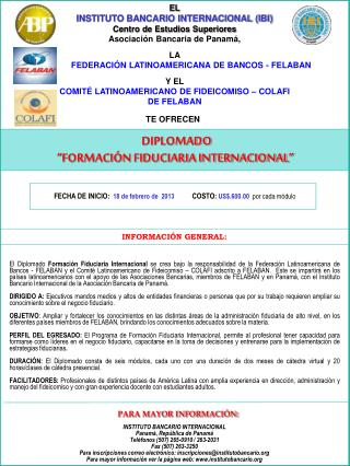 EL INSTITUTO BANCARIO INTERNACIONAL (IBI) Centro de Estudios Superiores