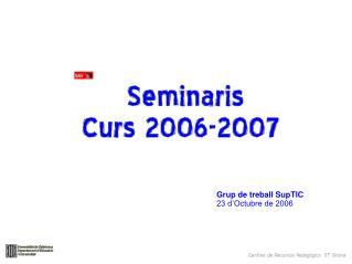 Grup de treball SupTIC 23 d�Octubre de 2006