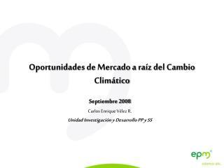 Oportunidades de Mercado a raíz del Cambio Climático