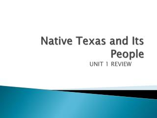 Native Texas and Its People