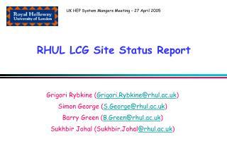 RHUL LCG Site Status Report