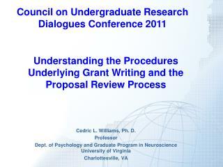 Cedric L. Williams, Ph. D. Professor