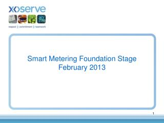 Smart Metering Foundation Stage  February 2013