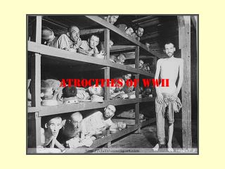 Atrocities of WWII