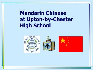 Mandarin Chinese at Upton-by-Chester  High School
