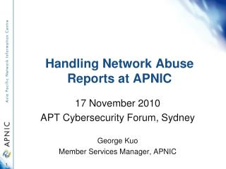 Handling Network Abuse Reports at APNIC