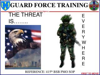 GUARD FORCE TRAINING