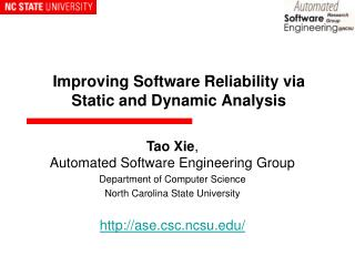 Improving Software Reliability via  Static and Dynamic Analysis