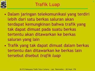 Trafik Luap