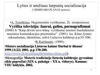 Lyties ir amžiaus tarpsnių socializacija  2 SEMINARO PLANAS (porose)