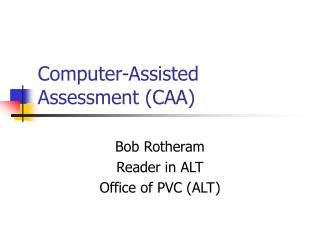 Computer-Assisted Assessment (CAA)