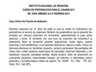 INSTITUTO NACIONAL DE PEDIATRIA CURSO DE PREPARACION PARA EL ENARM 2011