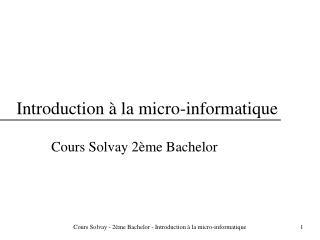 Introduction à la micro-informatique