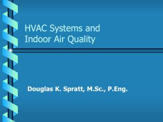 HVAC Systems and Indoor Air Quality