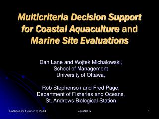 Multicriteria Decision Support  for Coastal Aquaculture and  Marine Site Evaluations