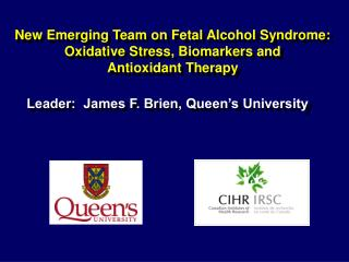 New Emerging Team on Fetal Alcohol Syndrome: Oxidative Stress, Biomarkers and Antioxidant Therapy