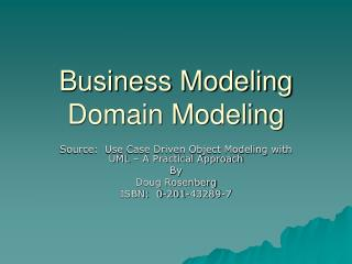 Business Modeling Domain Modeling