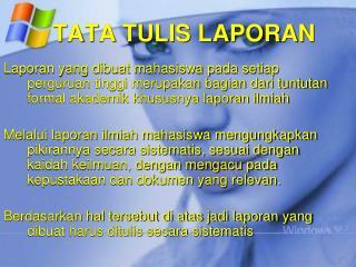 TATA TULIS LAPORAN