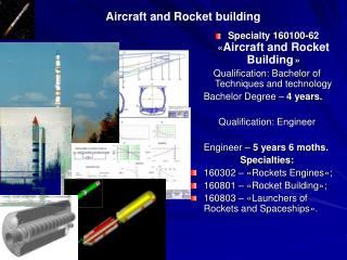 Aircraft and Rocket building