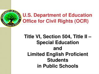 U.S. Department of Education Office for Civil Rights (OCR)