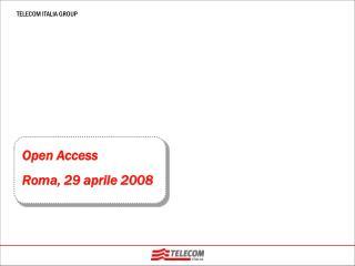 Open Access Roma, 29 aprile 2008