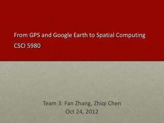 From GPS and Google Earth to Spatial Computing CSCI 5980