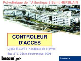 CONTROLEUR D'ACCES