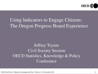 Using Indicators to Engage Citizens: The Oregon Progress Board Experience